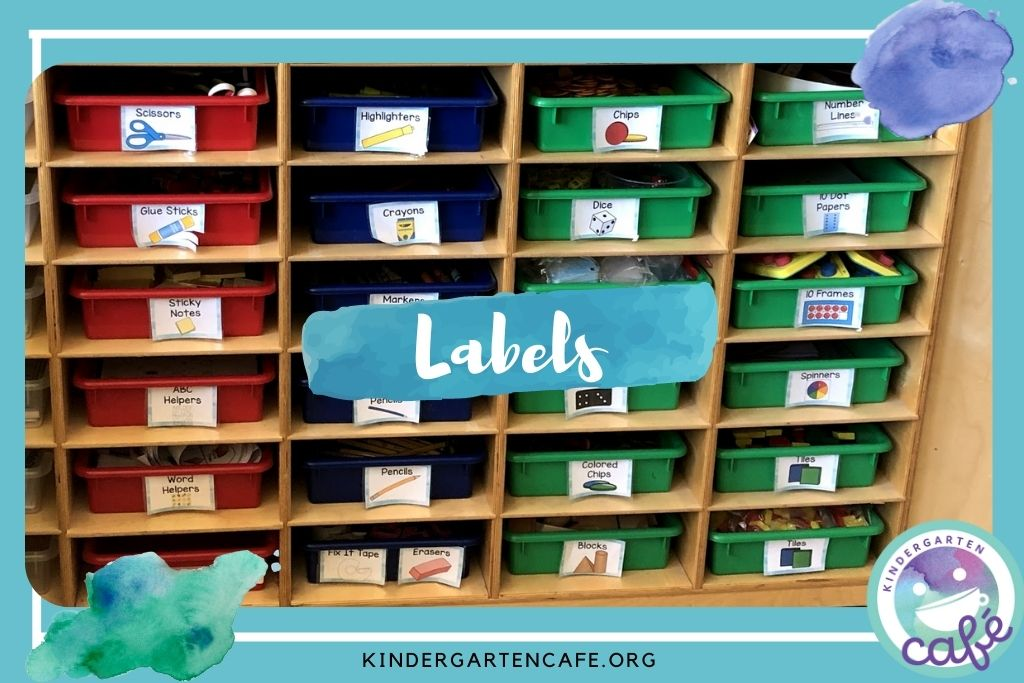 In the classroom set up for kindergarten independence, you must have labels!